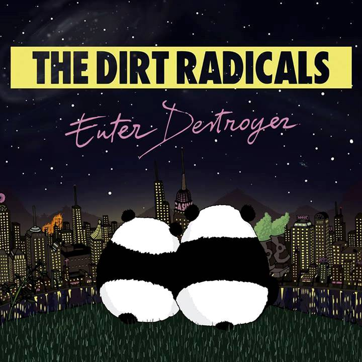 WTFSG-the-dirt-radicals-enter-destroyer