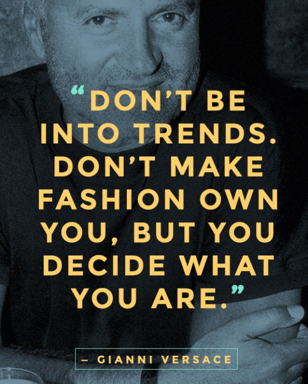 WTFSG_fashion-quote_gianni-versace